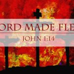 The Word Made Flesh: Reading John 1:1-14 in Light of the OT